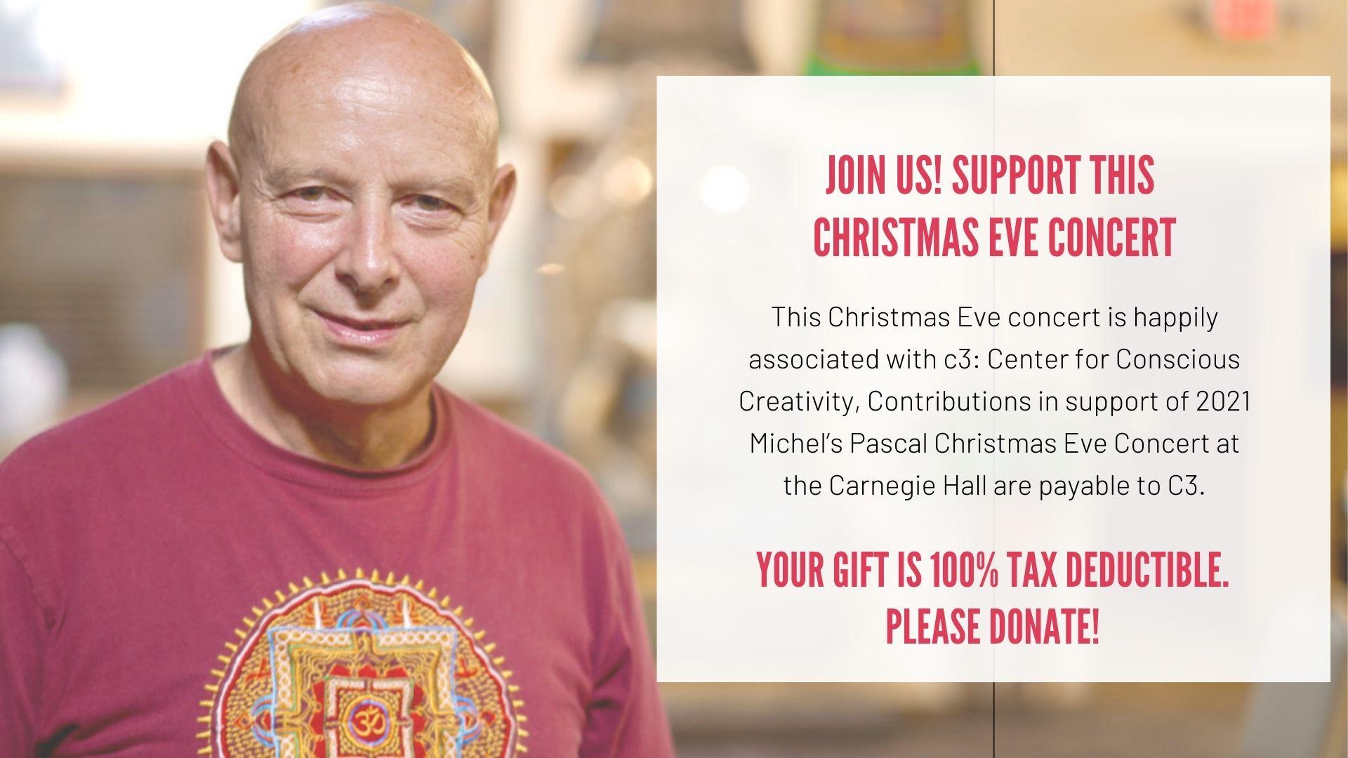 Christmas Eve Concert 2021 Michel Pascal Carnegie Hall c3 Center for Conscious Creativity